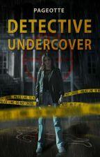 Detective Undercover door Pageotte