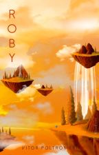 ROBY: An interdimensional A.I. (Eng) by Under_Vythus