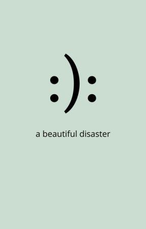 beautiful disaster by futuretrishapaytas