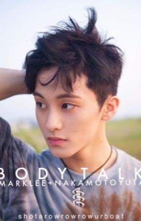 Body Talk | YuMark by shotarowrowrowurboat