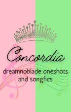 Concordia: Dreamnoblade Oneshots and Songfics by technocrusade