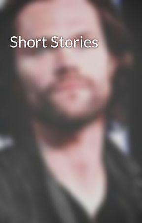 Short Stories  by societysupernatural