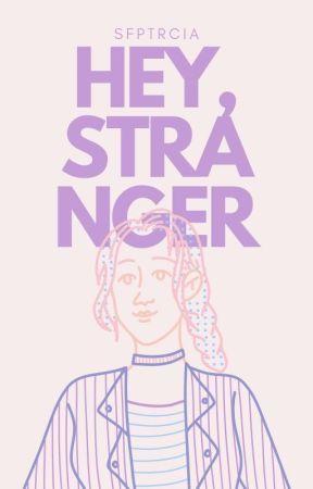 Hey, Stranger (Hey Series #2)  by sfptrcia