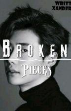 Broken Pieces ( BXBXB) by Xandersheren