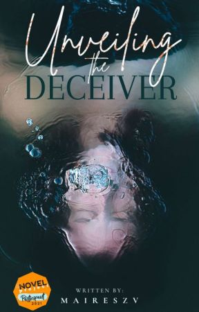 Unveiling the Deceiver by maireszv
