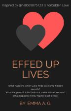 Effed Up Lives - Juke - JATP by EmThe11twelve