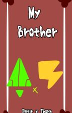 ♤ My Brother《Boboiboy AU》-Petir x Thorn by ElectroCherry