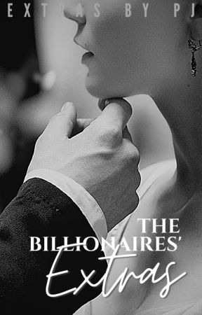 The Billionaires' Extras by CollateralSunshine