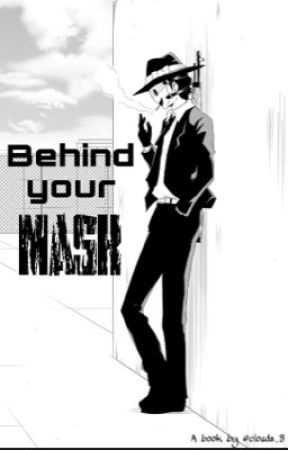 Behind your Mask (Sniper Mask x Reader) by clouds_8