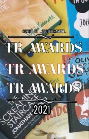 TR Awards (2021) by _Togetherasone_