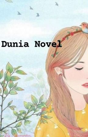 Dunia Novel {Hiatus} by sifaanandaa_