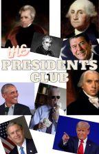 The Presidents Club by 856212sa