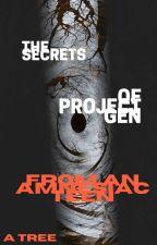 The Secrets of Project GEN From an Amnesiac Teen by ATree_Teehee_UwU