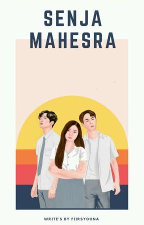 Senja Mahesra [New Ver] by fiirsyoona