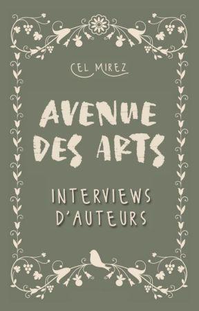 Avenue des Arts | INTERVIEWS D'AUTEURS by celmirez