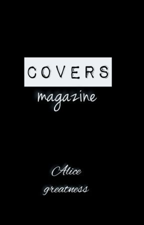Covers magazine by Alicegreatness