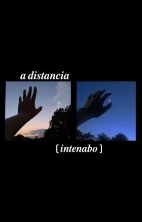 A Distancia- Intenabo Au by tutiiii_06