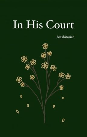 In His Court || DM by batshitasian