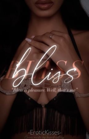 𝐁𝐋𝐈𝐒𝐒 | 18+ by EroticKisses