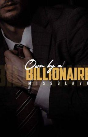 Own by BILLIONAIRE  by _BlackM