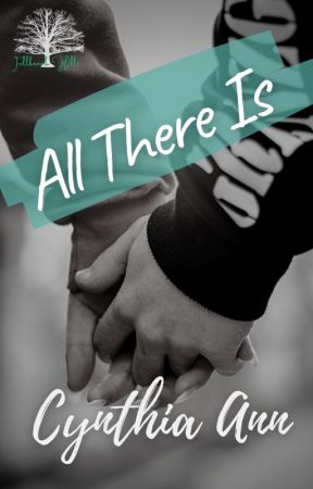 All There Is by 4thpowermama