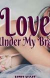 Love Under My Bra cover