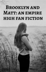 Empire High fan fiction (EMPIRE HIGH BETRAYAL) by wowimsuchanauthor