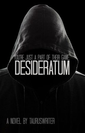 Desideratum by tauruswriter