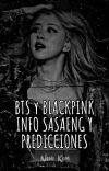 BTS & BLACKPINK info sasaeng y Predicciónes cover