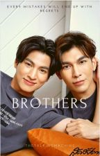 BROTHERS? (EDITED/COMPLETED) by thetalkingmachine