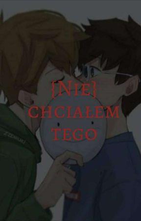 {Nie} chciałem tego...(DNF) by AnimeSMP