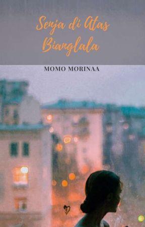 Senja Di Atas Bianglala by momo_morinaa