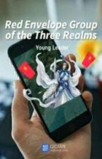 RED ENVELOPE GROUP OF THE THREE REALMS  by WhoEatMyCake