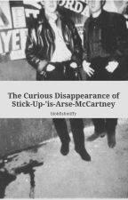 The Curious Disappearance of Stick-Up-'is-Arse-McCartney by blobfishmiffy