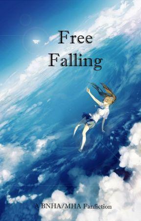Free Falling || BNHA! Various X Reader || by Azallya