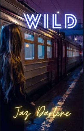 Wild (ON HIATUS) by faywaifu