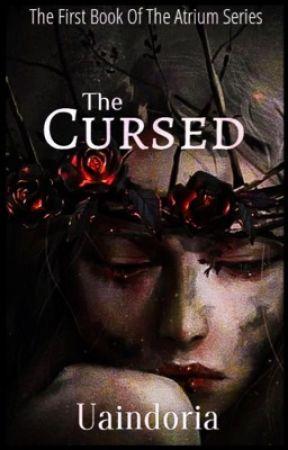 The Cursed (Atrium Series Book 1) by Uaindoria