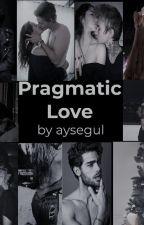 Pragmatic Love by Ayseash