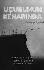 Uçurumun KENARINDA  by Smeyye033