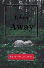 Taken Away | Aris Jones  by Aris_Jones
