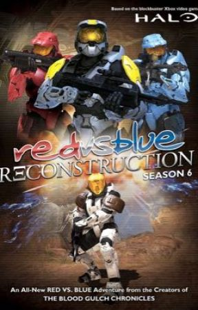 Red vs Blue x OC x Fem! Reader (Season 6) by DeadMC55