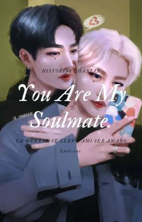 You Are My Soulmate by mtrsonnie