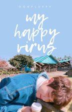 My Happy Virus || 엑소 찬열 by oohfluffy