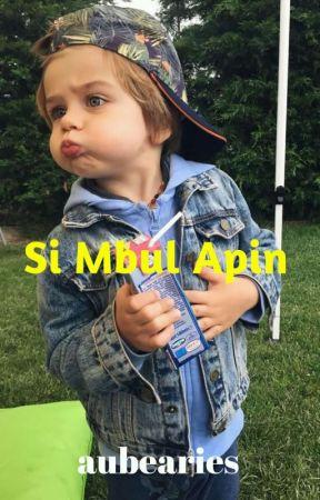 Si Mbul Apin by aubearies