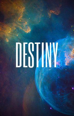 Destiny by DaminetteWriter