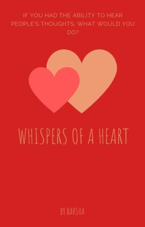 The whispers of a heart [BL] by CristinaMiru1