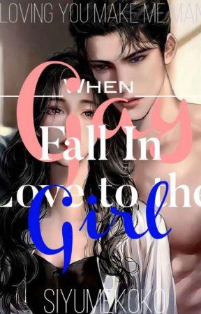 When Gay Fall In love To The Girl by SiYumekoKo