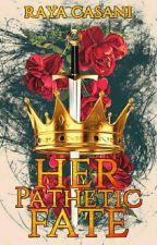 Her Pathetic Fate oleh RayaCasani