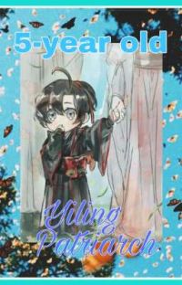 5-year old Yiling Patriarch cover