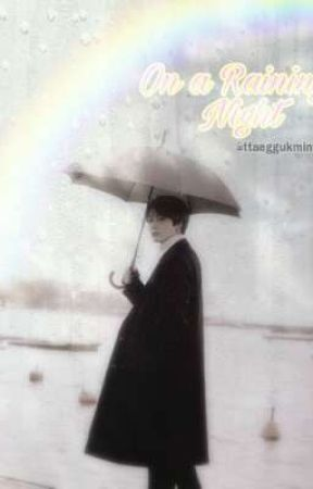 On a raining night ~JJK✔ by ttaeggukmin